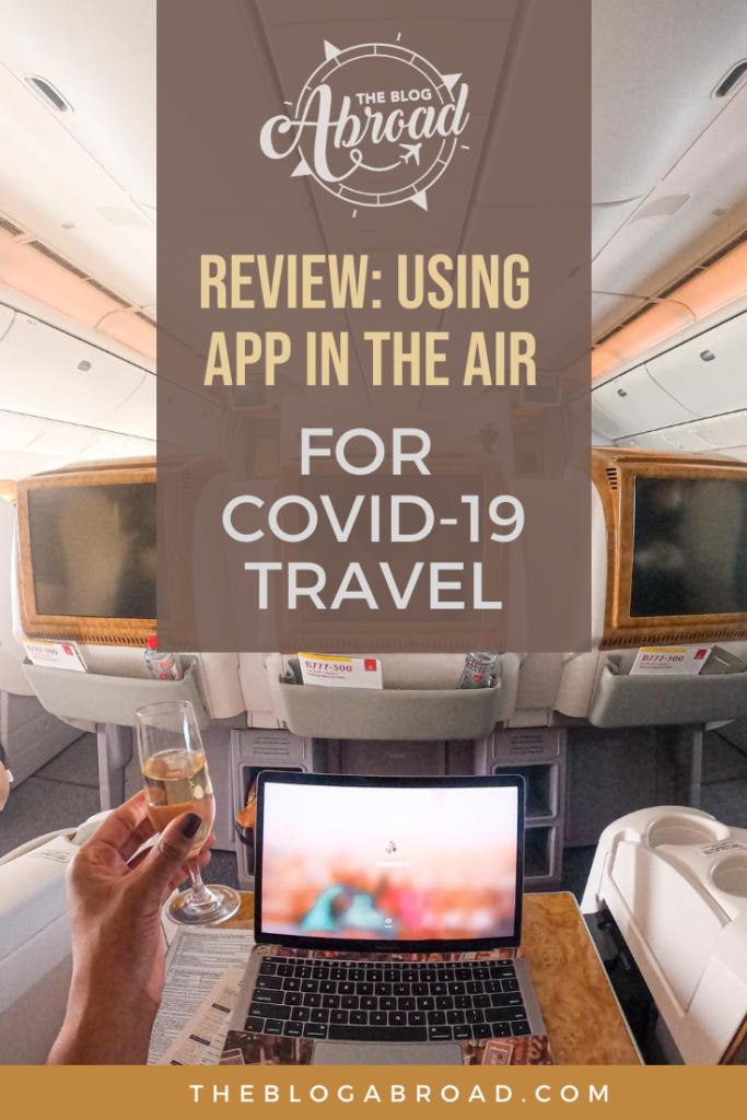 Como usei o aplicativo no ar para navegar nas viagens Covid-19 | Gloria Atanmo - TheBlogAbroad.com
